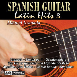 Spanish Guitar Latin Hits 3
