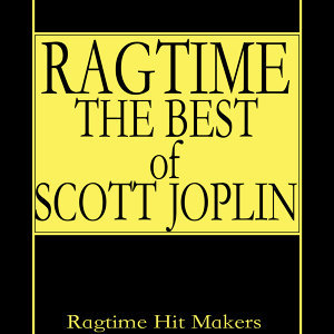 Ragtime - The Best of Scott Joplin