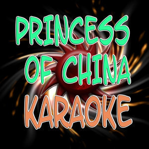 Princess of China  (Karaoke)