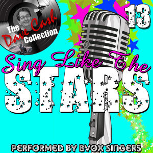 Sing Like The Stars 13 - [The Dave Cash Collection]