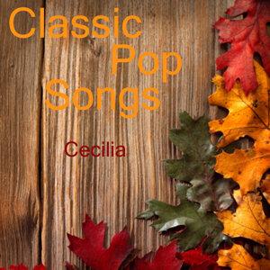 Classic Pop Songs: Cecilia