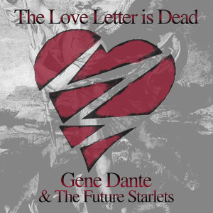 The Love Letter Is Dead