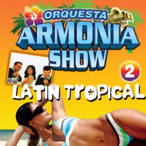 Latin Tropical. Latino Tropical 2