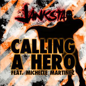 Calling a Hero