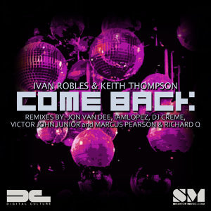 Come Back (The Remixes)