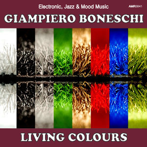 Living Colours (Electronic, Jazz & Mood Music, Direct from the Boneschi Archives)