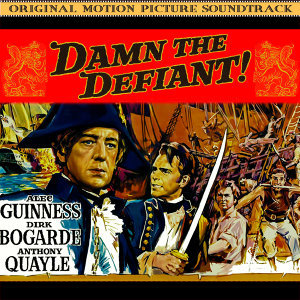 Damn The Defiant! (Music From The Original 1962 Motion Picture Soundtrack)