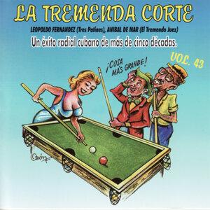 La Tremenda Corte: Un Exito Radial Cubano De Mas De 5 Decadas, Vol. 43