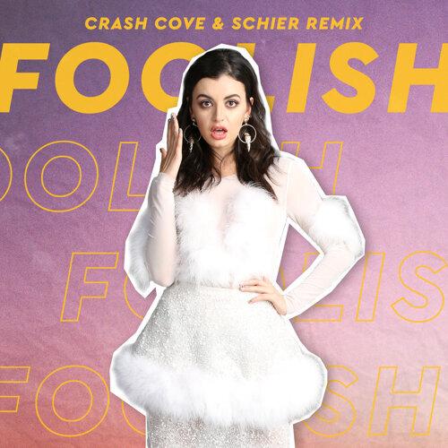Foolish - Crash Cove & Schier Remix