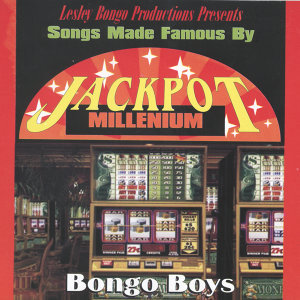Lesley Bongo Productions Presents Songs Made Famous By Jackpot - Millenium