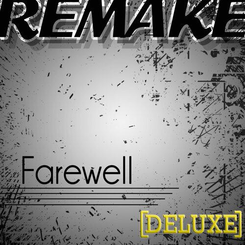 Farewell (Rihanna Deluxe Remake) - Single