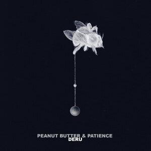Peanut Butter & Patience