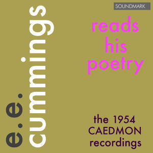 e.e. cummings Reads His Poetry - The 1954 Caedmon Recordings