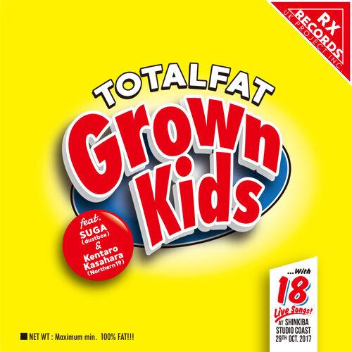 Grown Kids feat. SUGA(dustbox), 笠原健太郎(Northern19) (Grown Kids feat. SUGA(dustbox), Kentaro Kasahara(Northern19))
