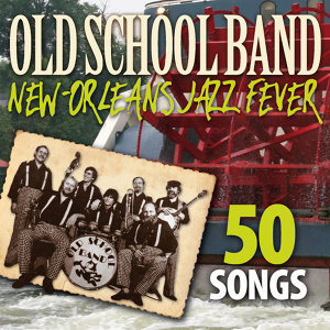 New-Orleans Jazz Fever - 50 Songs