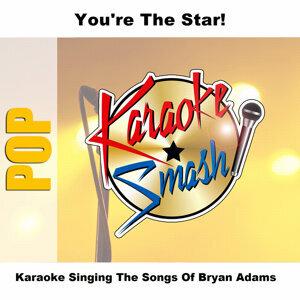 Karaoke Singing The Songs Of Bryan Adams