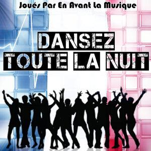 Dansez toute la Nuit