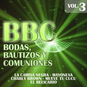 BBC (Bodas,Bautizos y Comuniones)  Vol.3