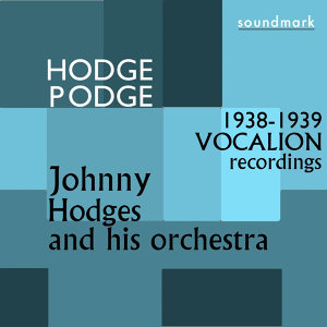 Hodge Podge: The 1938-1939 Vocalion Recordings