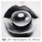 No Mythologies to Follow (Deluxe)