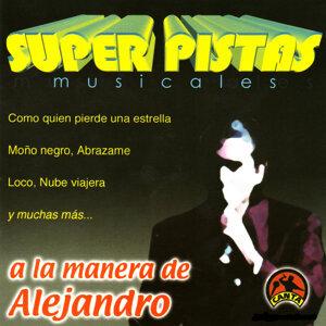 Super Pistas  - A la Manera de Alejandro