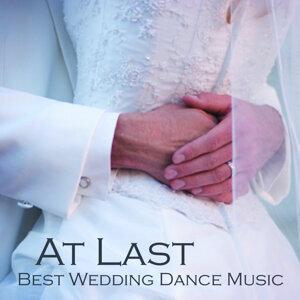 At Last - Best Wedding Dance Music