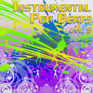 Instrumental Pop Beats Vol. 5 - Instrumental Versions of The Greatest Pop Hits