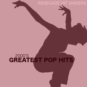 2000's - Greatest Pop Hits