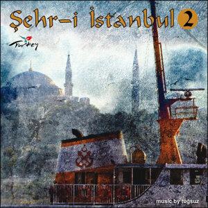 Şehr-i İstanbul 2