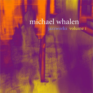 Jazzworks Volume I