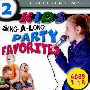 Kids Sing-A-Long Party Favourites Volume 1