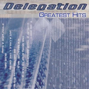 Delegation - Greatest Hits