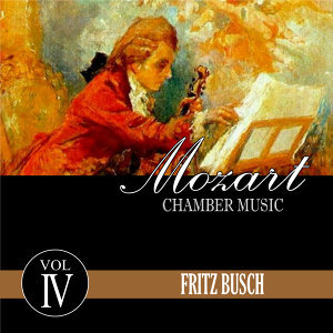Mozart Chamber Music, Vol. 4