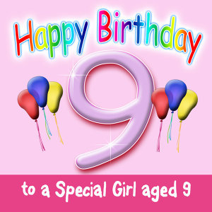 Happy Birthday 9 TODAY! Dance Mix (Girl)