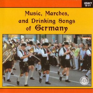 Music, Marches, And Drinking Songs Of Germany