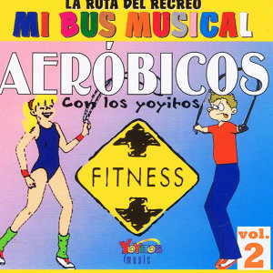 Mi Bus Musical Volume 2 – Aeróbicos
