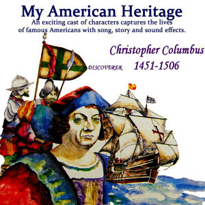 My American Heritage - Christopher Columbus