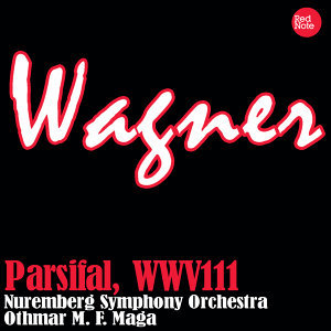 Wagner: Parsifal, WWV111