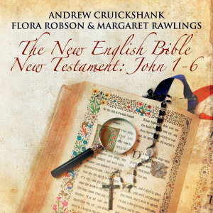 The New English Bible - New Testament: John 1-6