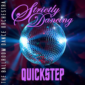 Strictly Dancing Quickstep