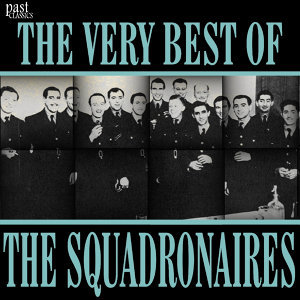 The Very Best of The Squadronaires