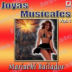 Mariachi Bailador - Joyas Musicales, Vol. 1