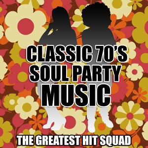 Classic 70's Soul Party Music