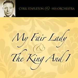 My Fair Lady & The King And I