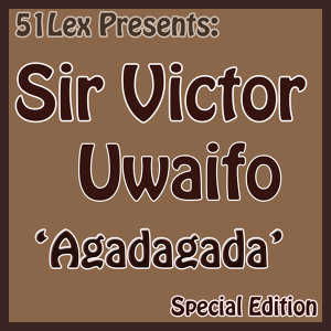 51 Lex Presents Agadagada