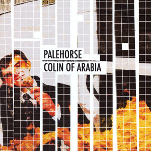 Split: Palehorse & Colin of Arabia