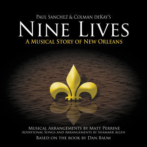 Nine Lives - A Musical Story Of New Orleans (The Complete Set)