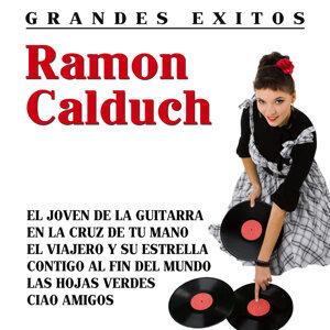 Ramon Calduch Sus Grandes Exitos