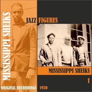 Jazz Figures / Mississippi Sheiks (1930), Volume 1
