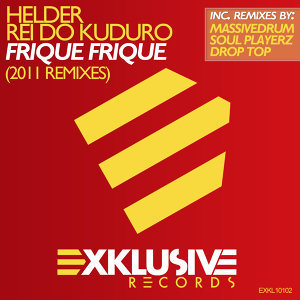Frique Frique (2011 Remixes)